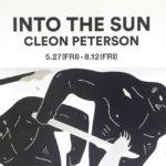 クレオン・ピーターソン『INTO THE SUN』を見てきた