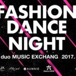 ファッションショーをダンスで表現するダンスイベント「FASHION DANCE NIGHT」