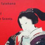 舘鼻則孝の個展「NORITAKA TATEHANA RETHINKー舘鼻則孝と香りの日本文化ー」へ