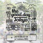 アウトドア大型BBQイベント「the good day TOKYO w/ wakasu BBQ 2019」開催