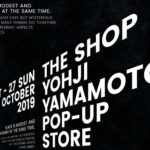 THE SHOP YOHJI YAMAMOTO POP UP STOREオープン